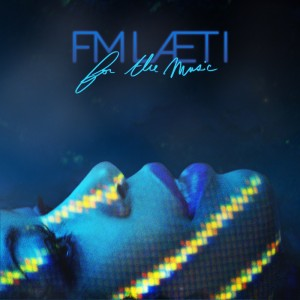 FM-LAETI---For-The-Music-(Cover-Album-BD) (1)