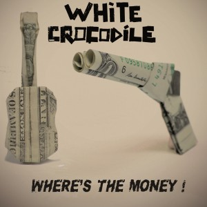 whitecrocodile-whereisthemoney