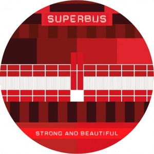 SUPERBUS_SINGLE_Strong and beautiful